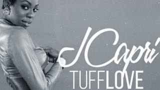 J Capri - Tuff Love (Raw) [New Yaak Riddim] March 2015
