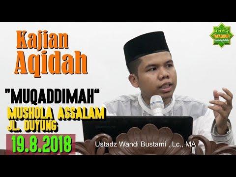 Download Ustadz Wandi Bustami - 2018-08-19 Kajian Aqidah -  MP3 MP4 3GP