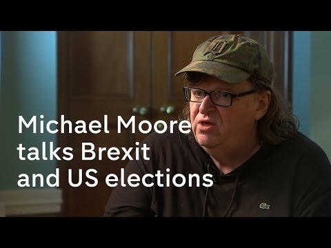 Michael Moore talks Brexit and US elections