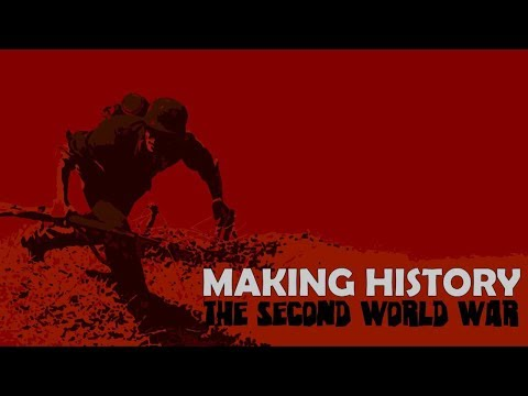 Making History : The Second World War - Early Access - The Empire Of Japan - Episode 1
