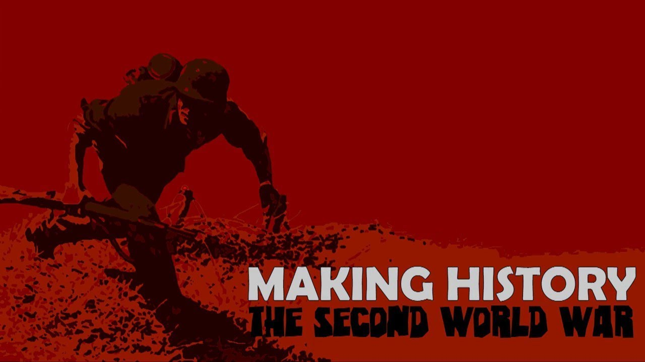 FREE DOWNLOAD » Making History The Second World War | Skidrow Cracked
