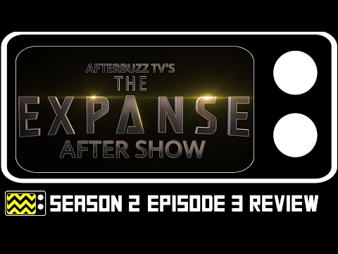 Expanse Season Episode Review and After Show Afterbuzz tv