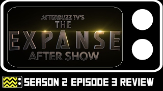 The Expanse Season 2 Episode 3 Review & After Show | AfterBuzz TV