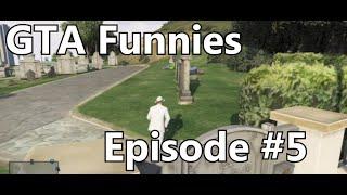Kayos: GTA Funnies #5!