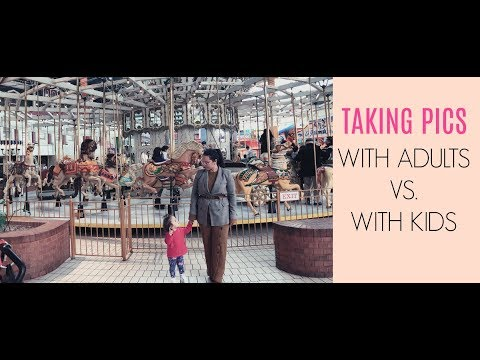 Taking pics with adults vs with kids |Diary of a Girl Boss Mommy