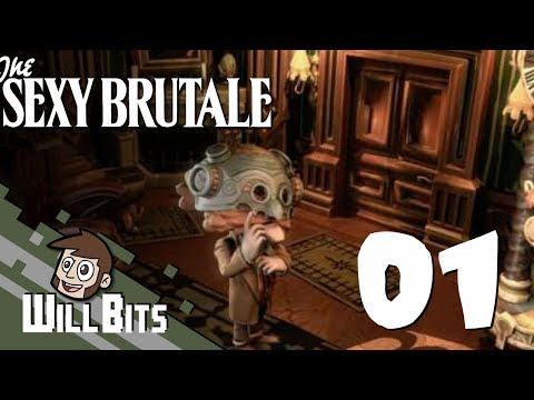 The Sexy Brutale, part 1 -- Time Travel Murder Mystery!