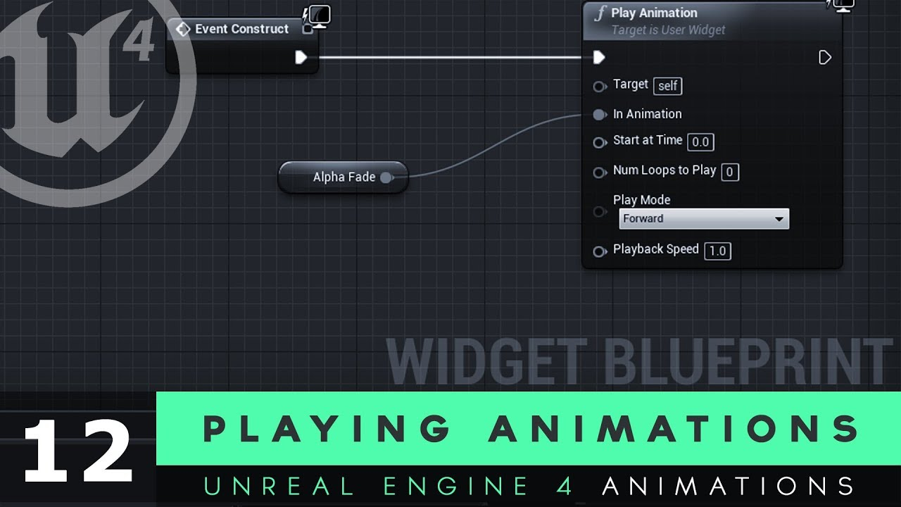 Playing animations 12 unreal engine 4 user interface development playing animations 12 unreal engine 4 user interface development tutorial series malvernweather Choice Image