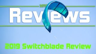 2019 Cabrinha Switchblade Review