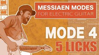 Messiaen Mode 4 / 5 Licks