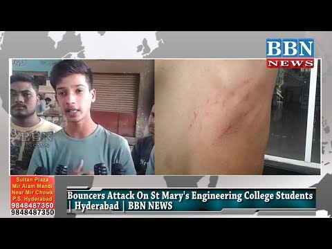 Bouncers Attack On St Mary's Engineering College Students | Hyderabad | BBN NEWS