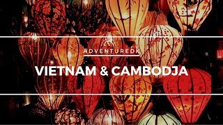 Vietnam & Cambodja - Adventuredk
