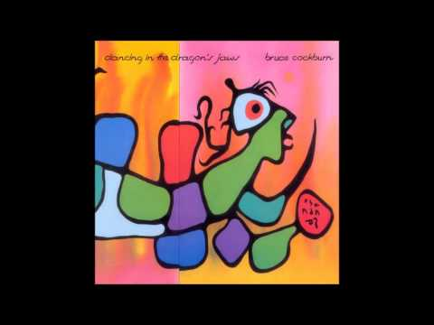 Bruce Cockburn - 1 - Creation Dream - Dancing In The Dragon's Jaws (1979)