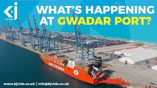 Why the GWADAR PORT in Pakistan is changing the world's geo-political landscape - KJ Vids