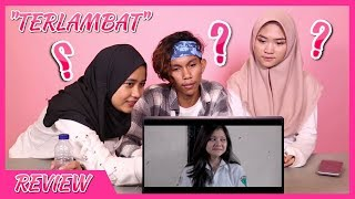Gambar cover Film Pendek TERLAMBAT karya anak makassar  | Review & Reaction