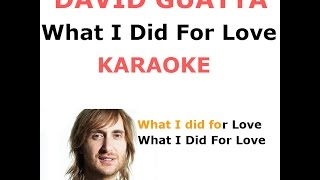 David Guetta What I Did For Love - karaoke