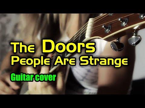 The Doors - People Are Strange | На гитаре + разбор