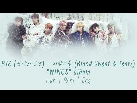 BTS (방탄소년단) - 피 땀 눈물 (Blood Sweat & Tears) [Lyrics Han|Rom|Eng]