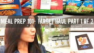 Meal Prep 101- Target Haul Part 1 of 2- Gauge Girl Training