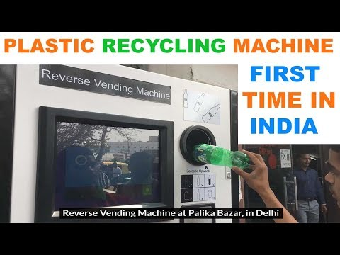 Plastic Recycling Vending Machine In New Delhi : Delhi Pollution : The Ultimate India