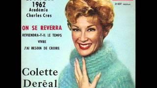 """Colette Dereal    """"on se reverra """"   1962"""
