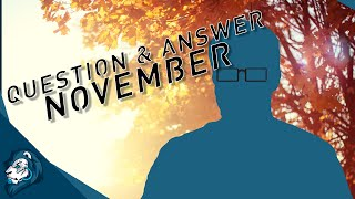Question & Answer - November Edition
