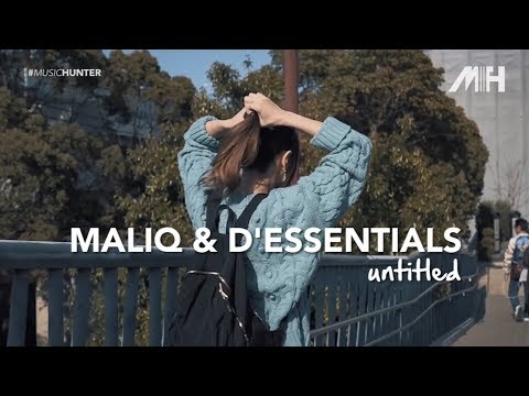Maliq & D'Essentials - Untitled ( Lirik Video )