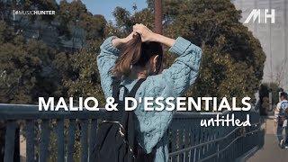 Maliq & D'Essentials - Untitled ( Lirik Video )
