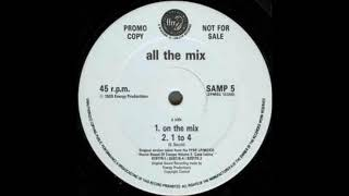 All The Mix - On The Mix - 1989