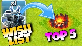 "ToP 5 WISH LIST! ""Clash Of Clans"" NEW COMING UPDATE!"
