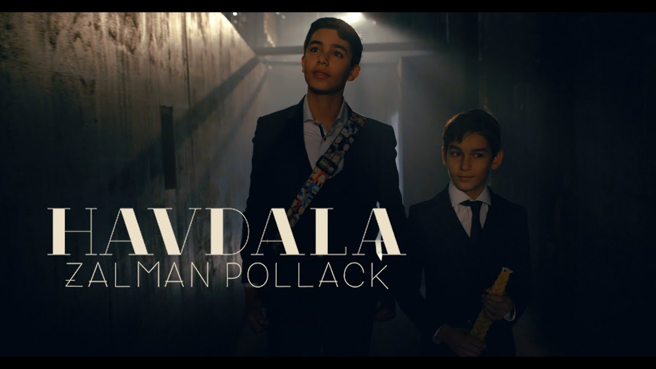 Zalman Pollack  - Havdalah - Music Video