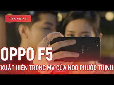 Bản tin trưa 13/10: Oppo F5 xuất hiện trong MV của Noo Phước Thịnh 😍😯🙄