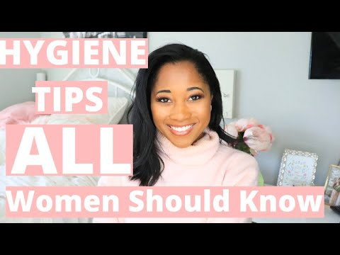 Hygiene Tips EVERY Woman Should Know