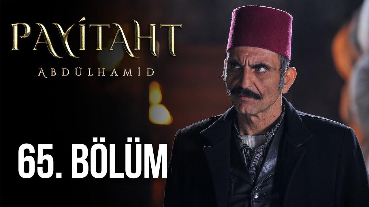 Payitaht Abdülhamid 65. Bölüm (HD)