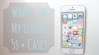What's on my iPhone 5s + Cases ❀ Thumbnail