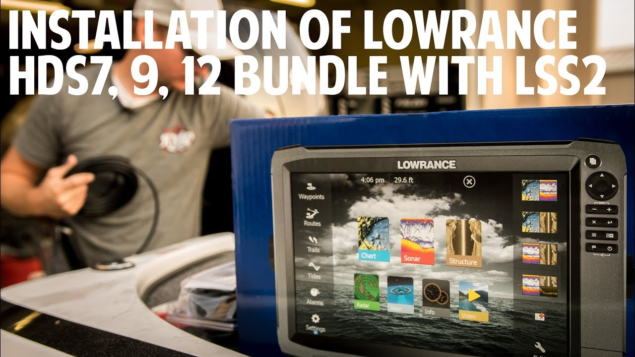 hight resolution of installation of lowrance hds7 9 12 bundle with lss2