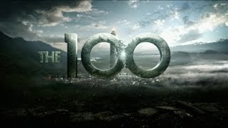 Скачать The 100 Welcome To The New Age
