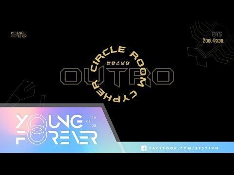 [VIETSUB] BTS (방탄소년단) - OUTRO: Circle Room Cypher