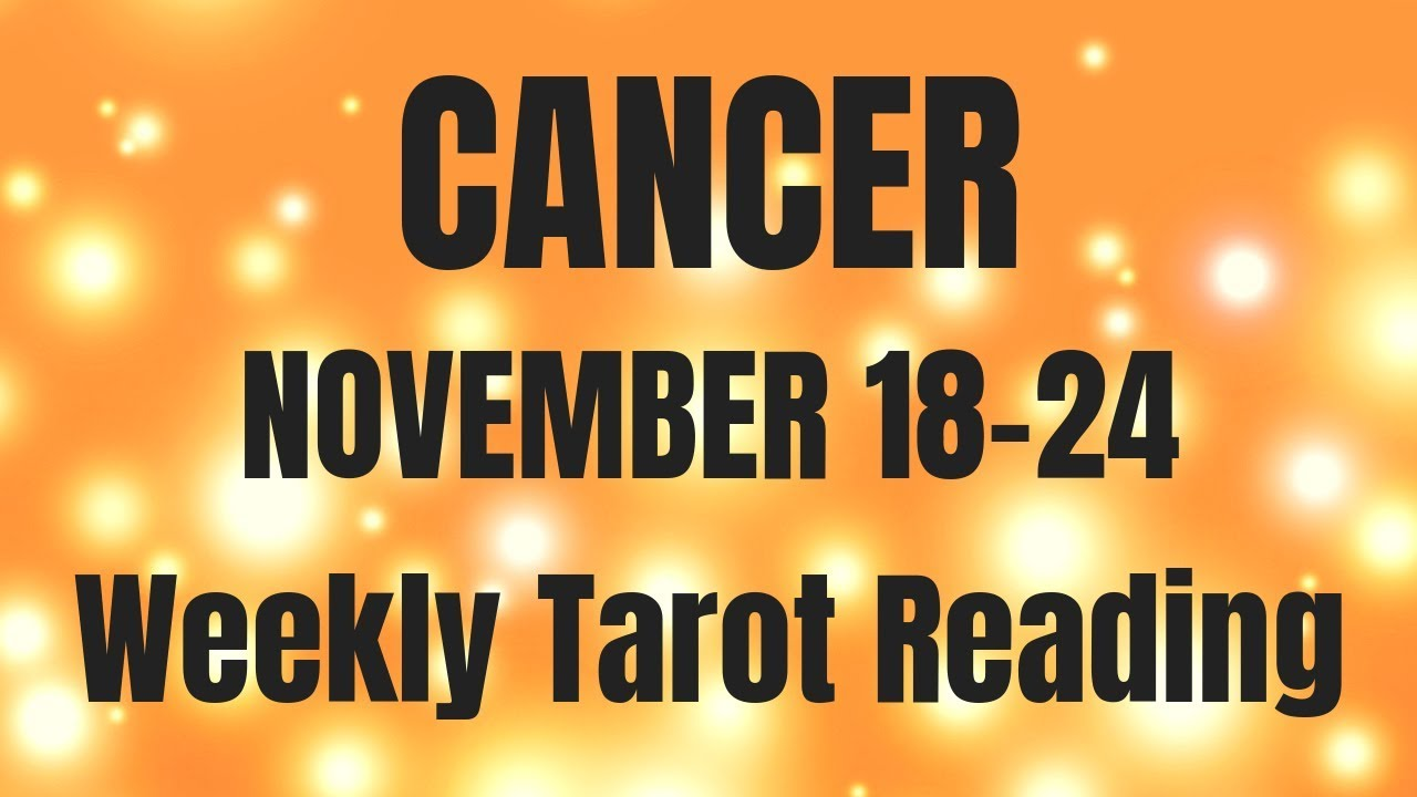 cancer weekly 24 to 1 tarot video
