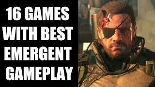 16 Games With Best Emergent Gameplay