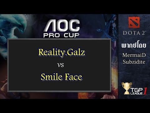 Reality.Galz vs Smile Face : AOC Pro Cup Thailand