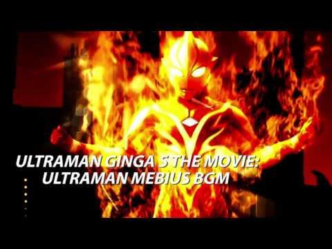 Ultraman Ginga S the Movie: Ultraman Mebius BGM