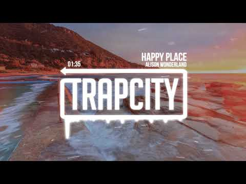 Alison Wonderland  Happy Place Lyrics