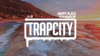 Alison Wonderland Happy Place.mp3