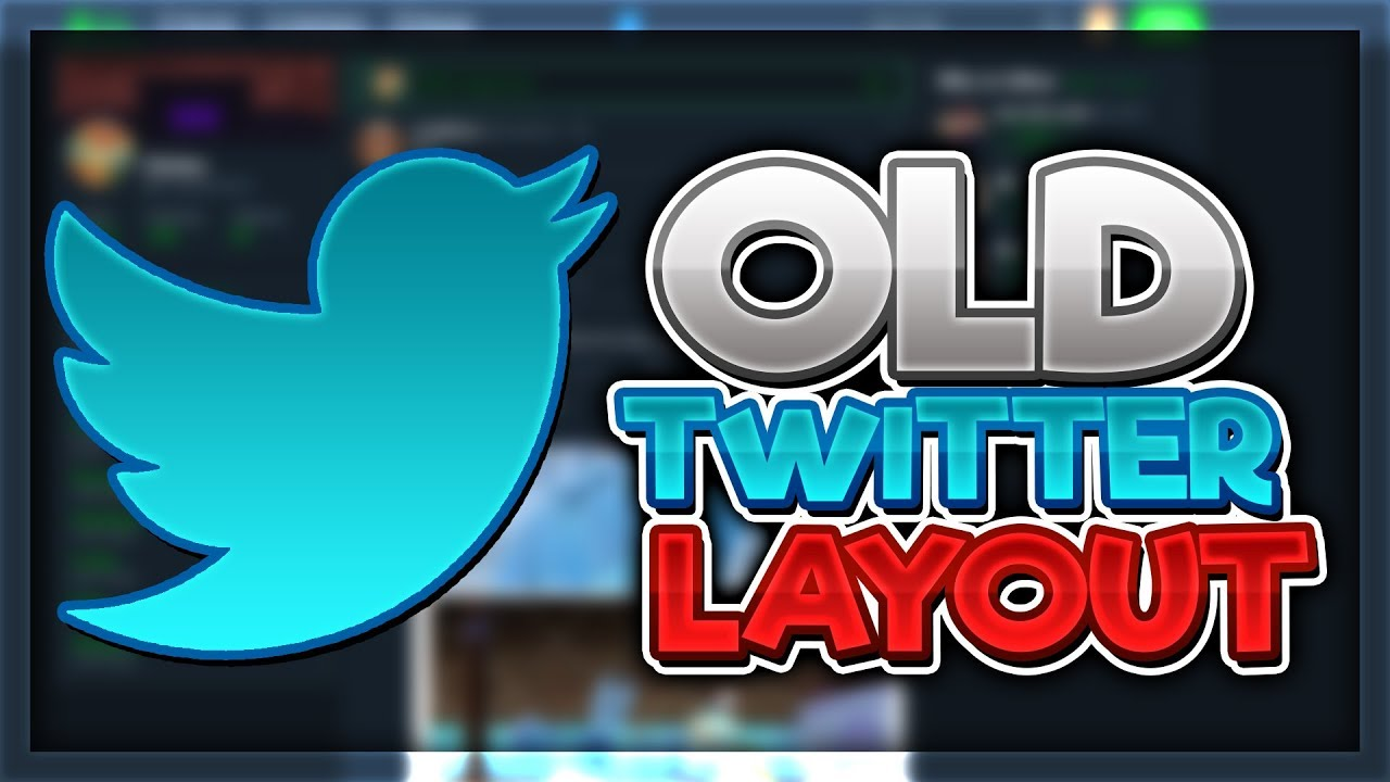 How to get the old Twitter Layout (July 2019)