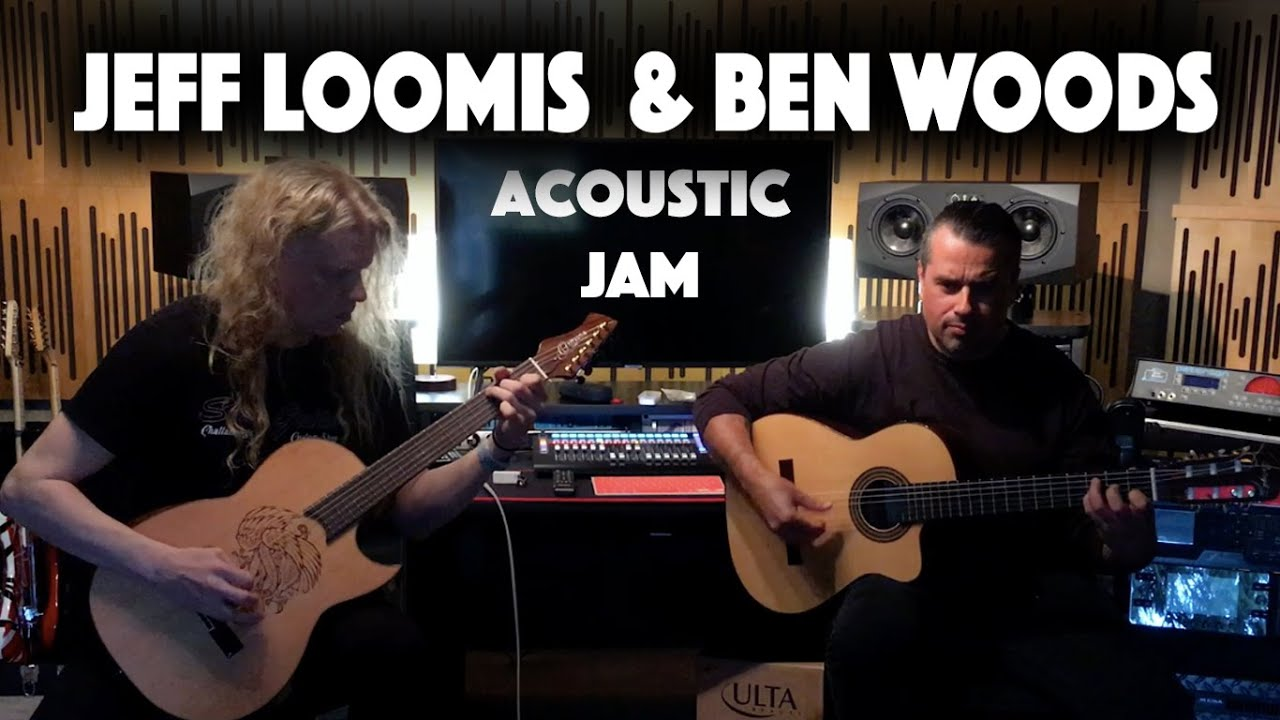 Jeff Loomis & Ben Woods (acoustic jam)