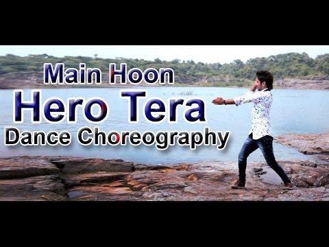 Main Hoon Hero Tera DANCE VIDEO SONG CHOREOGRAPHY - Salman Khan | Hero | T-Series