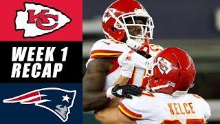 Chiefs vs Patriots Recap: Week 1- 2017
