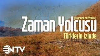 Zaman Yolcusu - Türklerin İzinde/ergenekon Vadisi