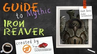 Iron Reaver Mythic Guide by Method