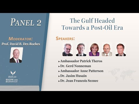 Inaugural Gulf Conference 2018 - Panel 2: The Gulf Headed Towards a post-oil Era